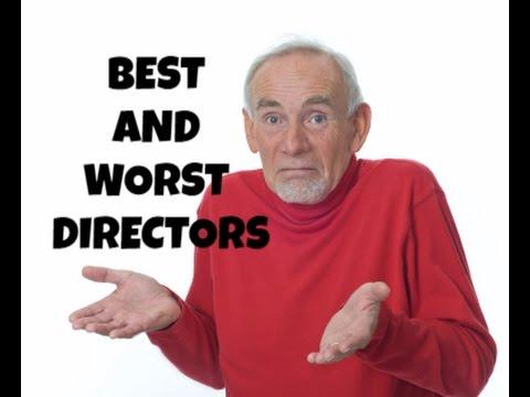 Best and Worst Directors