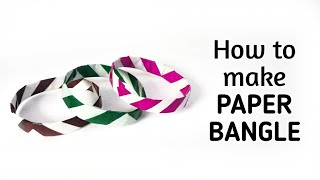 How to make simple & easy paper bangle | DIY Paper Craft Ideas, Videos & Tutorials.