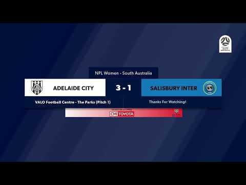 🏆 NPL SA WNPL Final, 🏟 Adelaide City V Salisbury International #NPLSA