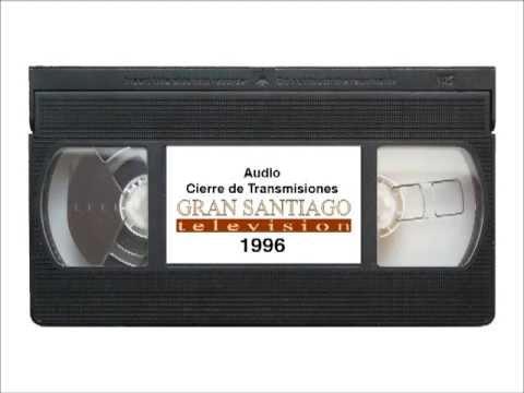 Audio Cierre Gran Santiago Television 1996