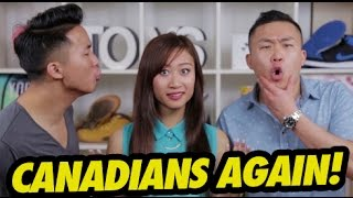ASIAN CANADIANS vs. ASIAN AMERICANS PT. 2