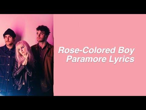 Rose-Colored Boy || Paramore Lyrics