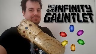 SO I MADE AN INFINITY GAUNTLET