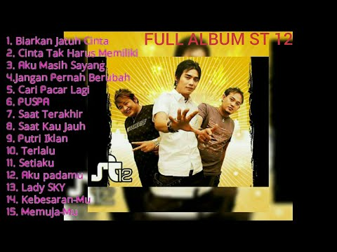 ST 12 FULL ALBUM- BEST ALBUM ST 12 || SETIA BAND FULL ALBUM