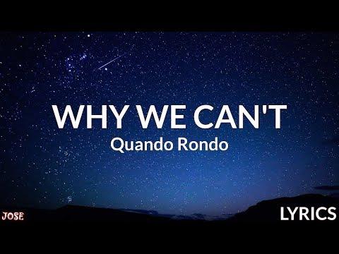 Quando Rondo - Why We Can't (Lyrics)