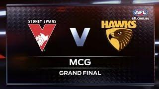 Highlights - 2014 AFL Grand Final - Hawthorn v Sydney Swans
