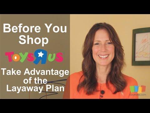 """Toys""""R""""Us: Take Advantage of the Layaway Plan"""
