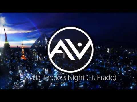 Avilia - Endless Night (Ft. Prado)