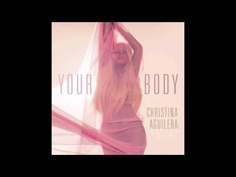 Your Body (Country Club Martini Crew Dirty Radio) - Christina Aguilera
