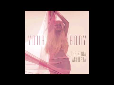 Your Body (Country Club Martini Crew Dirty Radio) - Christina Aguilera
