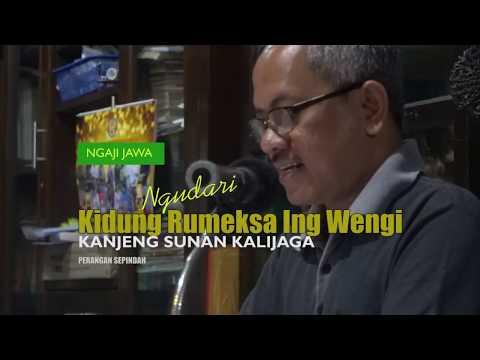 Ngaji Jawa (1) Rahasia Kidung Rumeksa Ing Wengi Sunan Kalijaga