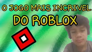 THE MOST AMAZING GAME OF ROBLOX