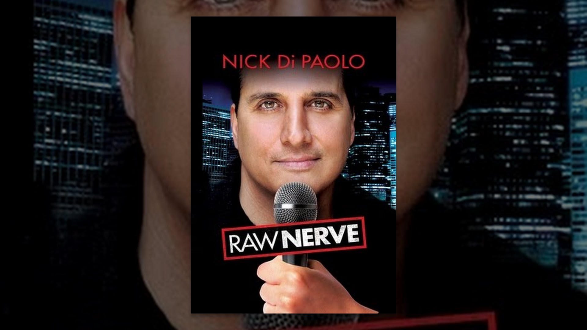 Nick Di Paolo: Raw Nerve