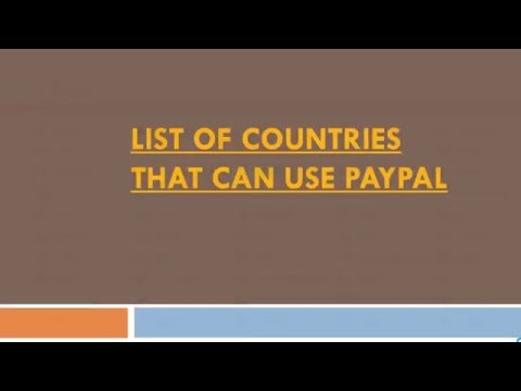 List of PayPal Supported Countries
