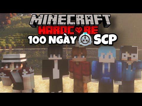 Tóm Tắt 100 Ngày Minecraft SCP Sinh Tồn Siêu Khó ( TinNT,Monsterr,Hoàng Kaiz,KuroMC )
