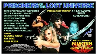 Prisoners of the Lost Universe is a low budget 1983 film set in a p...
