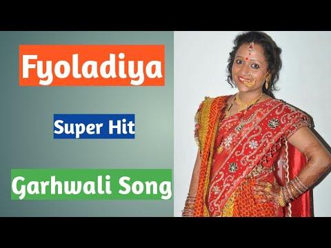 Fyoladiya | Garhwali Song |