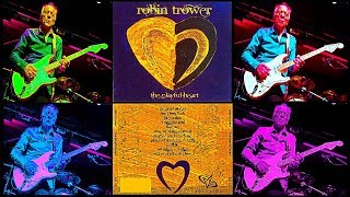 Watch Robin Trower The Playful Heart video