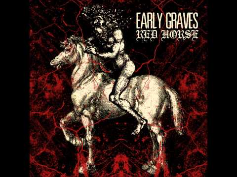 Early Graves - Red Horse mp3