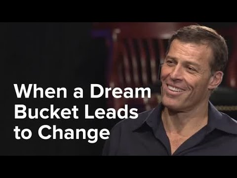 When a Dream Bucket Leads to Change | Tony Robbins & Operati