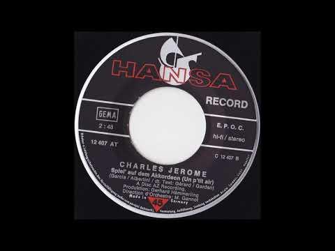 CHARLES JEROME  SPIEL AUF DEM AKKORDEON aus dem Jahr 1972