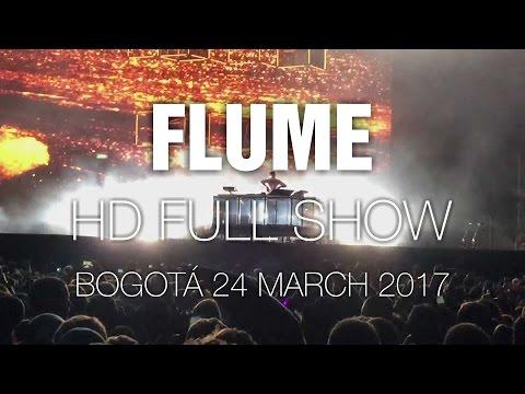 Flume [HD Full Show] @ Bogotá 24 Mar 2017