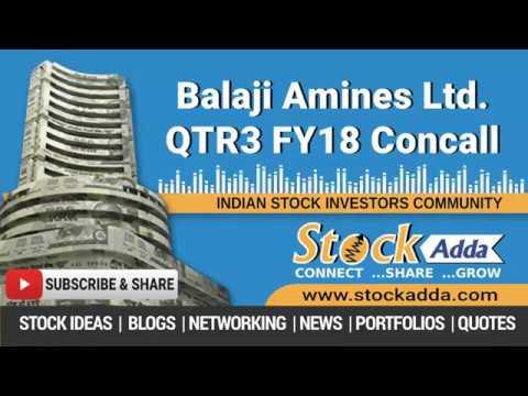 Balaji Amines Ltd Investors Conference Call Q3FY18