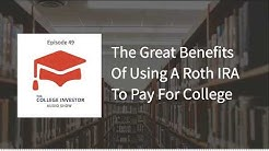 The Great Benefits Of Roth IRAs For Paying For Tuition