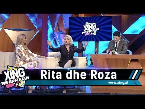 Xing me Ermalin 116 - Rita dhe Roza Lati