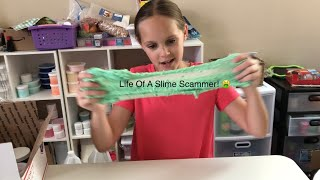 Life Of A Slime Scammer!