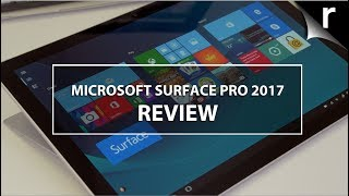Microsoft Surface Pro (2017) Review: The devil is in the details