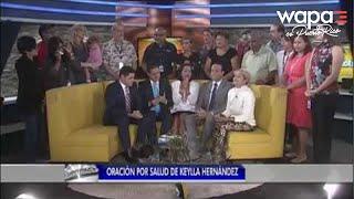 Keylla Hernández revela que tiene cáncer (Segunda Parte)