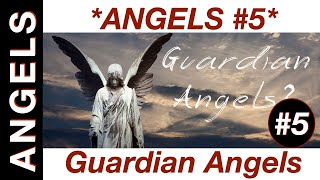 RAW: Angels pt.  5: The Great Secret of the Guardian Angels