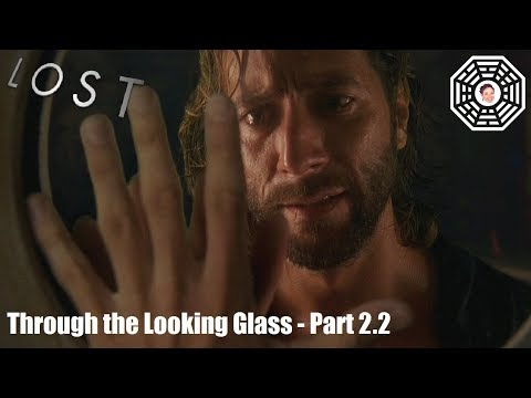Lost Reaction 3.23/Through the Looking Glass 2.2
