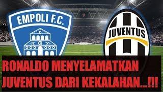 CUPLIKAN JUVENTUS VS EMPOLI 2-1 || TADI MALAM