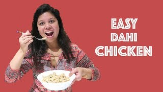 Easy Dahi Chicken - Chicken With Yogurt