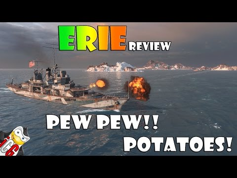 World Of Warships - Erie Review - Pew Pew!! Potatoes!