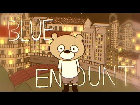BLUE ENCOUNT city  【ぶるべあPV】