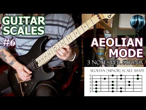 Modes For Guitar #6 | Aeolian Mode | Minor Scale | Three Notes Per String Scale