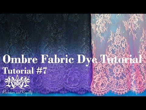 DIY Ombre Fabric Dye Tutorial. 1 Colour & 2 Colour Fades. Rockstars and Royalty Tutorial #7