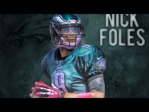 Welcome Back To Philly || Nick Foles Highlights ᴴᴰ