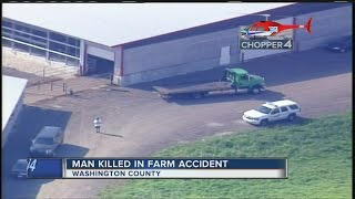 Man killed in Washington County farm accident