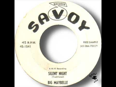 Big Maybelle   Silent Night