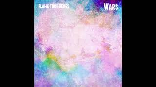 Blame Your Genes - Wars