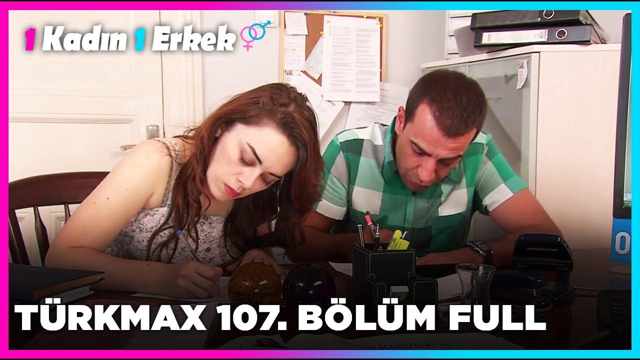 1 Kadın 1 Erkek || 107. Bölüm Full Turkmax