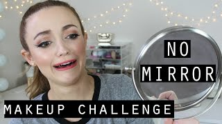 NO MIRROR MAKEUP CHALLENGE | Kathleenlights
