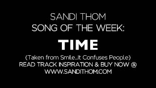 Sandi Thom - Time (Song Of The Week)