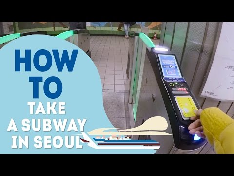 How to take a subway in Seoul | HOW TO SEOUL