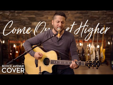 Come On Get Higher - Matt Nathanson (Boyce Avenue acoustic cover) on Spotify & Apple