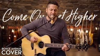Come On Get Higher - Matt Nathanson (Boyce Avenue acoustic cover) on Spotify & iTunes